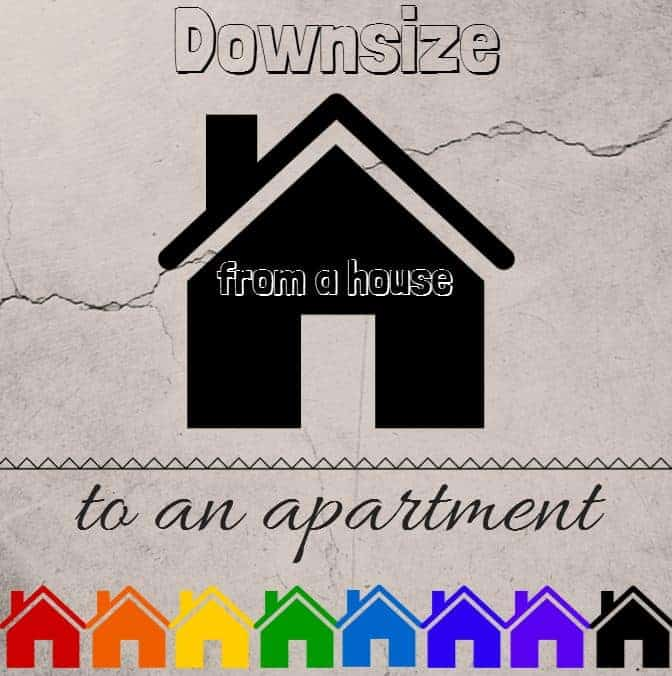 downsize from house to apartment