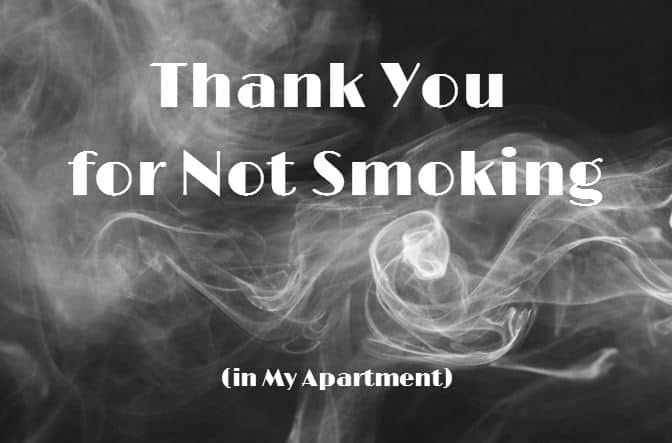 no smoking in my apartment