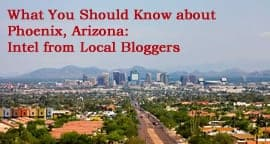 What You Should Know about Phoenix: Intel from Local Bloggers