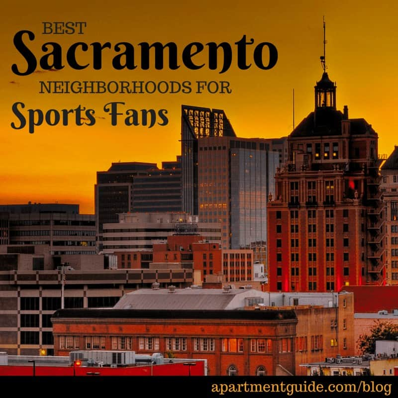 Best Sacramento Neighborhoods for Sports Fans