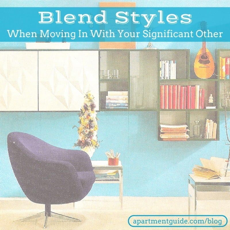 Blend Styles When Moving In With Your Significant Other