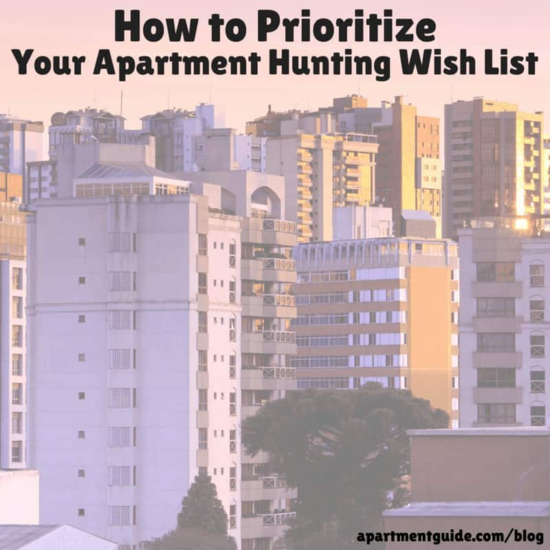 How to Prioritize Your Apartment Hunting Wish List