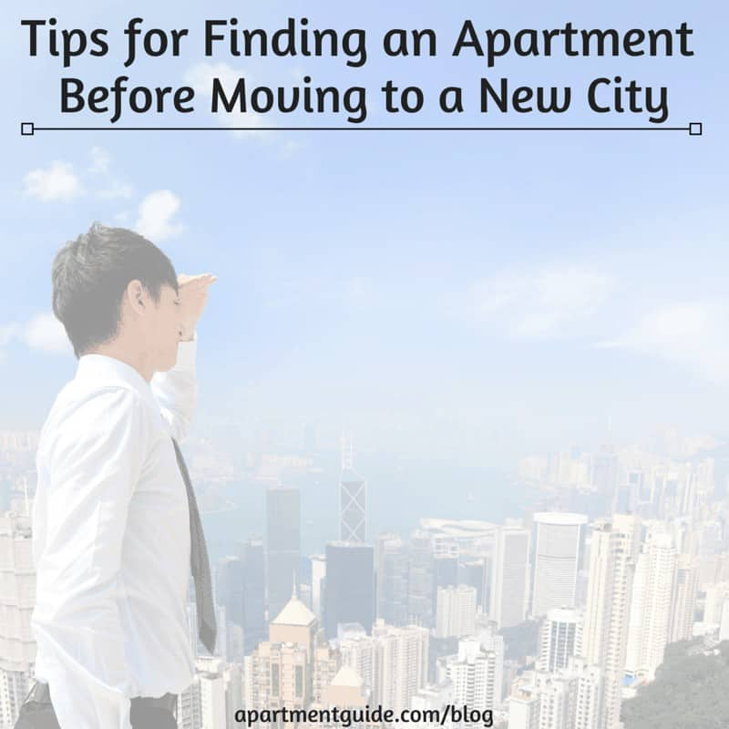 Tips for Finding an Apartment Before Moving to a New City