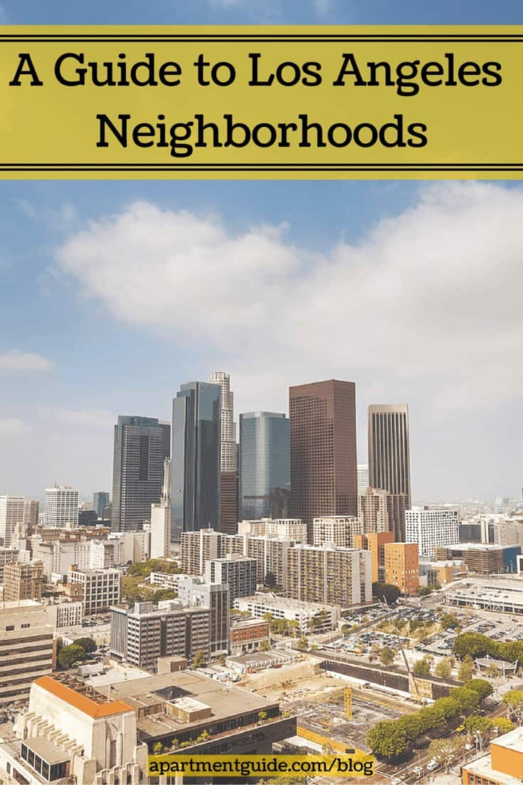 Guide to los angeles neighborhoods for Moving to los angeles guide