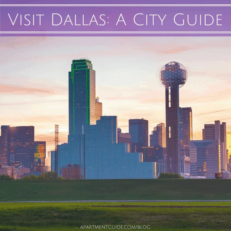 Visit Dallas A City Guide
